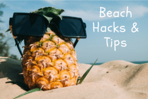 best beach hacks and tips