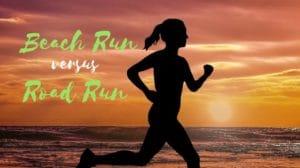 benefits of a beach run rather than a road run
