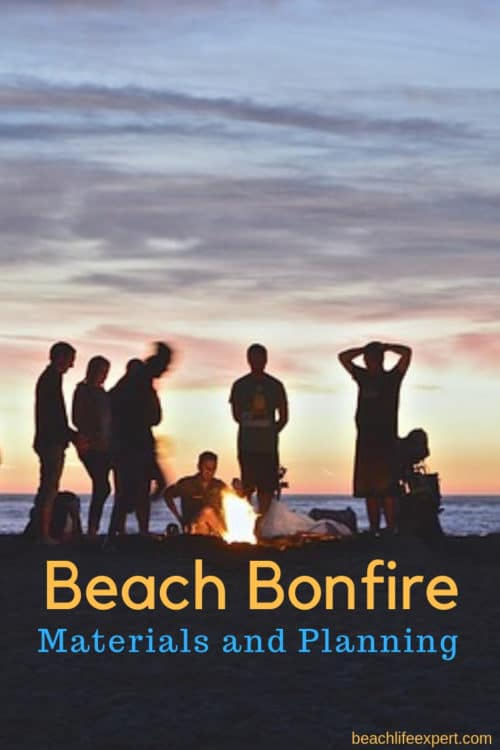 how to plan a beach bonfire - materials and checklist