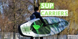 Best SUP carriers and dollies