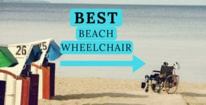 Best beach wheelchair for sand - big wheels