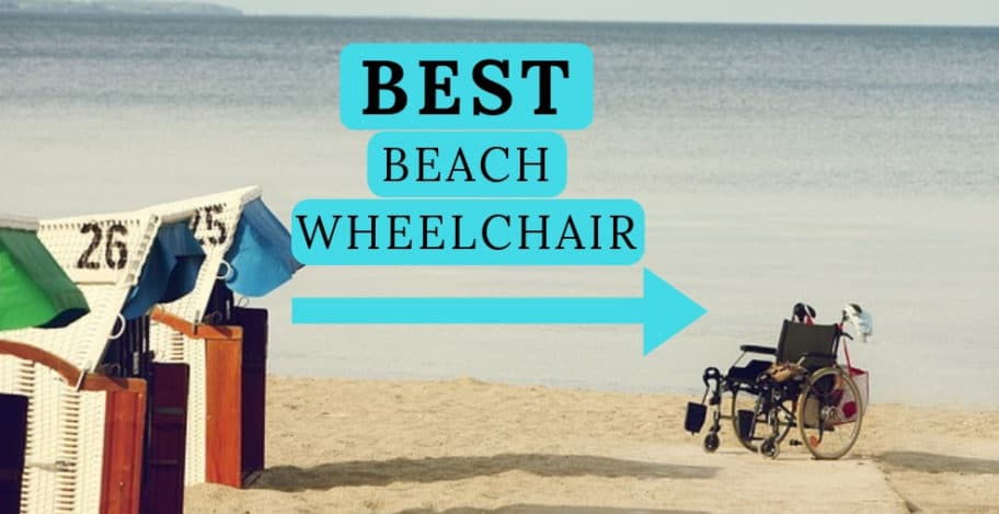 Best beach wheelchair for sand - big wheels