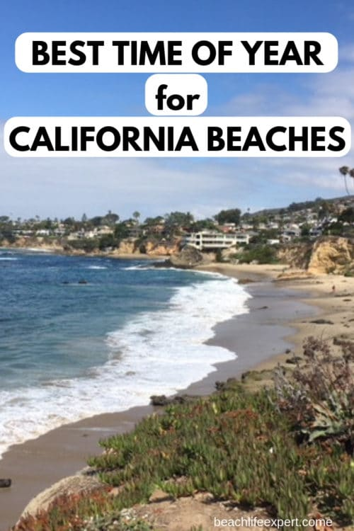 Best time of year to visit California beaches