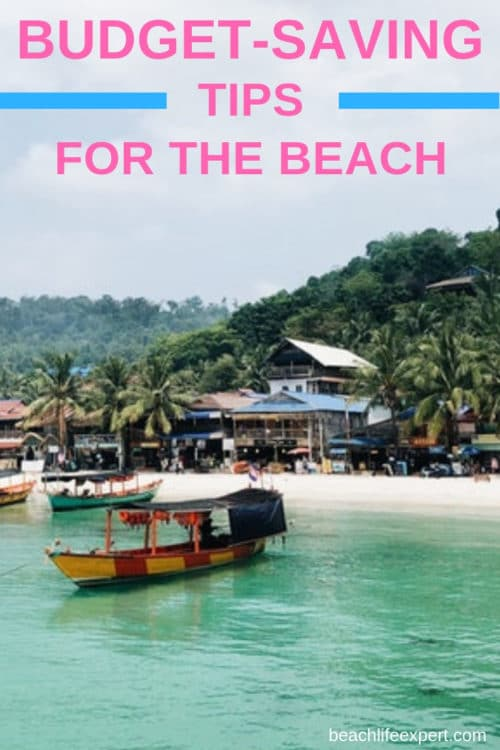 Budget saving tips for the beach