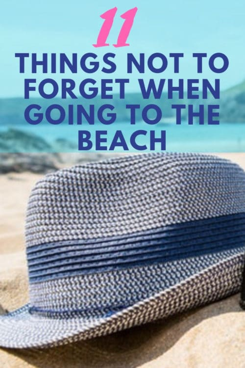 Things not to forget when going to the beach