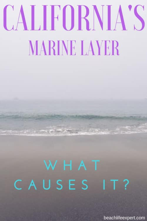 what causes the California marine layer