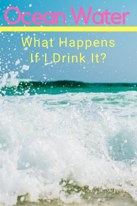 What happens if I drink ocean water