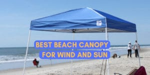 best beach canopy for wind and sun - pop up