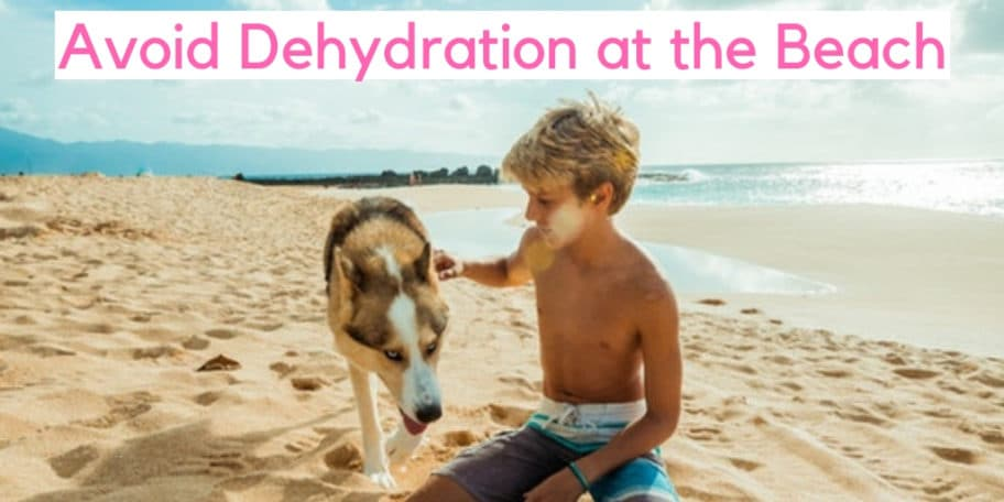 Avoid dehydration at the beach